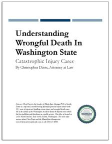 REPORT: Catastrophic Injury Cases - Understanding Wrongful Death In Washington State